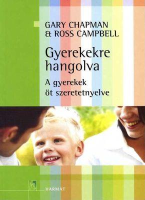 Gyerekekre hangolva - A gyerekek öt szeretet-nyelve
