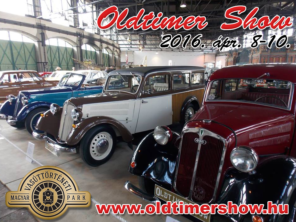 Oldtimer Show 2016. április 8-10: Veterán járművek kiállítása rengeteg izgalmas gyerekprogrammal