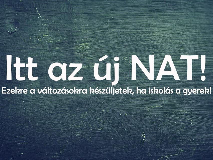 Hivatalos: Elkészült a módosított Nemzeti Alaptanterv! - Ezek a NAT legfontosabb változásai, amik minden iskolást érintenek