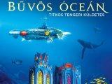 Program gyerekeknek: Bűvös Óceán - Titkos tengeri küldetés kiállítás és játék a Vajdahunyadvárban