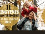 Őszi szünet 2017 - 11 szuper ingyenes gyerekprogram Budapesten és vidéken, amit vétek lenne kihagyni!
