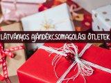 Így csomagold be idén a karácsonyi ajándékot! - 8 látványos, ám felettébb egyszerű ajándék csomagolási ötlet