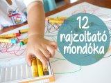 12 rajzoltató mondóka gyerekeknek - Fejlesztik a gyerek kézügyességét, hogy jobban menjen majd az írás