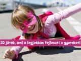 Fejlesztő játékok: 20 játék, ami a legjobban fejleszti a gyereket! - Pszichológus javaslatai 0-10 éves korig