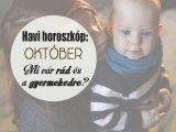 Havi horoszkóp októberre szülőknek és gyermekeknek - Milyen változásokra, nehézségekre, örömökre készülj fel októberben?