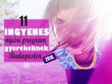 11 ingyenes gyerekprogram Budapesten, amit vétek lenne kihagyni idén nyáron! - Ide menjetek a nyári szünetben