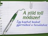 Zöld toll módszer - Egy zseniális ötlet, hogy gyermeked könnyedén megkedvelje a tanulást már elsős korában