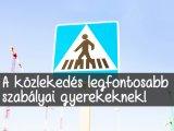 KRESZ: A közlekedés legfontosabb szabályai gyerekeknek: Ezeket tanítsd meg neki minél előbb! + Közlekedős versek, letölthető füzetek