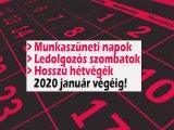 Munkaszüneti napok, ledolgozós szombatok, hosszú hétvégék 2020 január végéig: Így tervezd meg az év végi pihenést!