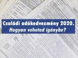 Családi adókedvezmény 2020: Összege, eltartottak, jogosultsági hónapok, megosztás  - Mi a helyzet, ha a szülők elválnak?