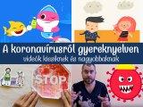 Hogyan beszélj a koronavírus-helyzetről a gyermekeddel? Ez az 6 cuki videó segít elmagyarázni a lényeget