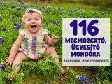 116 megmozgató, ügyesítő mondóka és versike babáknak, kisgyerekeknek - Így mozgasd meg játékosan a gyermeked!