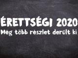 Érettségi 2020: Még több részlet derült ki az idei érettségi vizsgák kapcsán! - Emmi közlemény és Maruzsa Zoltán tájékoztatója