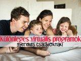 31 különleges virtuális program gyerekeknek: Állatkerti séták, kastélyok, kiállítások, élő webkamerák, online erdei iskola