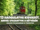 Kisvasutak Magyarországon 2020: 13 hangulatos kisvasút, amivel már utazhattok a hétvégén! - Erre figyelj, ha mennétek