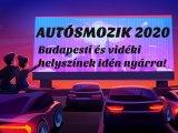 Autósmozi 2020: 4+ szuper autósmozi Budapesten és vidéken, amit próbáljatok ki idén nyáron