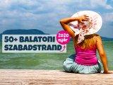 Balatoni szabadstrandok 2020: Több mint 50 hely a Balatonnál, ahol ingyen strandolhatsz idén - A legfrissebb lista
