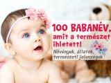 Babanevek: 100 különleges fiúnév és lánynév, amit a természet ihletett - Virágnevek, állatnevek, természeti jelenségek