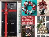 Karácsonyi ajtódíszek, kopogtatók: 25 különleges ötlet a bejárató ajtó ünnepi dekorálására