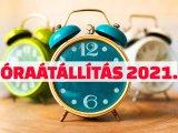 Óraátállítás 2021: Ezen a napon kell átállítani az órát idén márciusban! - A járványhelyzetben is jön a nyári időszámítás