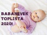 Babanevek toplista: Ezek voltak a legnépszerűbb utónevek 2020-ban! - A top 100 újszülött fiúnév és lánynév