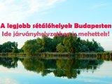 Húsvéti hosszú hétvége: Hol sétálhatsz egyet Budapesten a járványhelyzet alatt? - Parkok, kirándulóhelyek, tavak