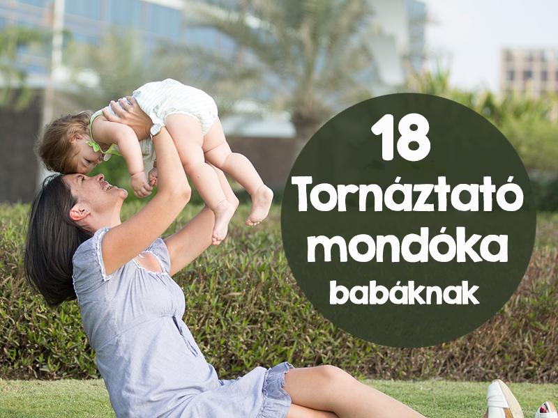Így tornáztasd meg a kisbabádat mondókákkal! 18 ismert mondóka és a hozzájuk kapcsolódó mozgás