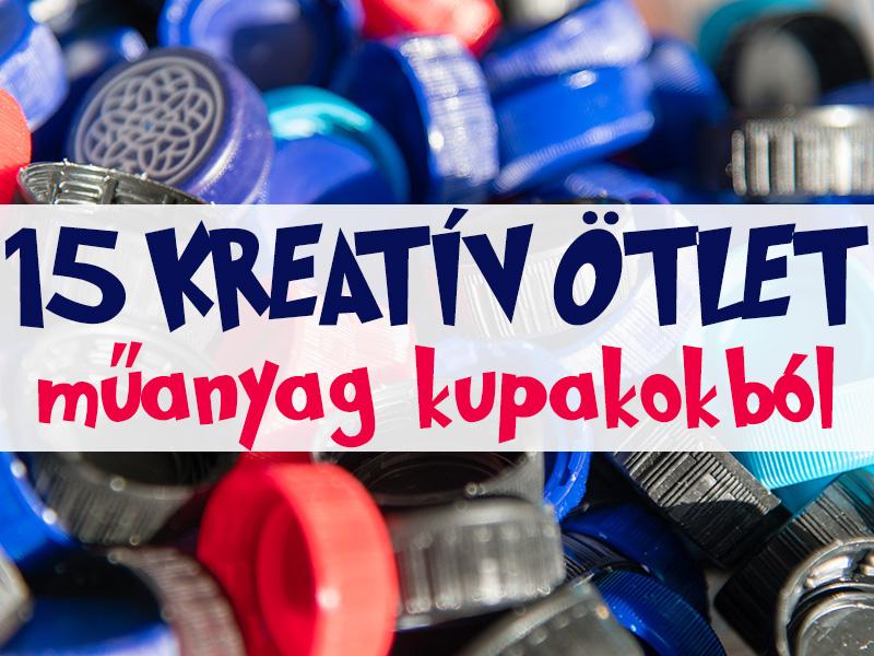 Műanyag kupakok újrahasznosítva! 15 kreatív játékötlet gyerekeknek, amihez csak műanyag kupakokra lesz szükséged