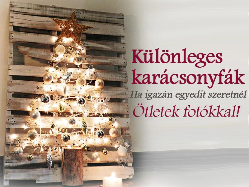 Karácsonyfák képekkel: 17 különleges karácsonyfa, ha valami igazán egyedit szeretnél idén