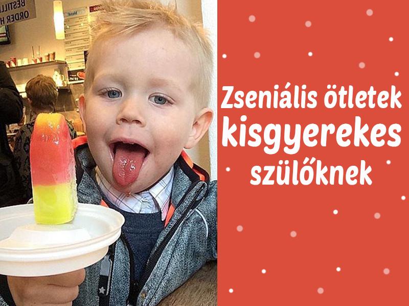 13 zseniális ötlet, amivel megkönnyítheted a kisgyerekes mindennapokat - Rafinált szülői praktikák, fotókkal