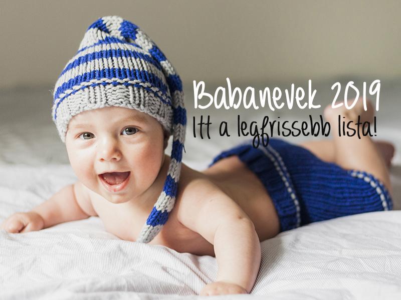 Babanevek 2019: A legfrissebb lista! - 27 különleges lánynév és 15 fiúnév, amit októbertől már adhatsz a babának